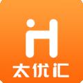 太优汇下载最新版_太优汇app免费下载安装